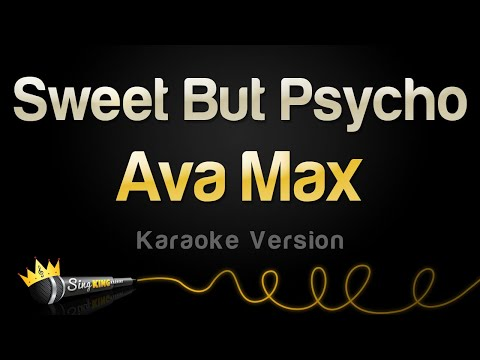 Ava Max - Sweet But Psycho (Karaoke Version)