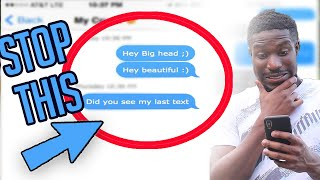 5 Texting Mistakes That RUIN Your Text Game (This Is Why You Are In The Friend Zone)