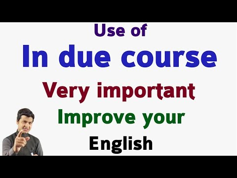 Use of in due Course in English   learn English Speaking   Practice ...