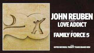 John Reuben - Love Addict [AUDIO]