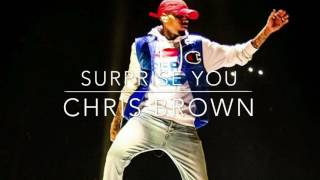 Chris brown ft ty dolla sign & kid ink  surprise you