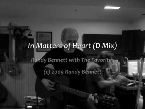 In Matters of Heart (D Mix)--Randy Bennett with The Favorites