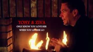 NCIS - Tony & Ziva (Tiva) - Only know you love her when you let her go...