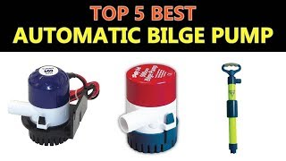 Best Automatic Bilge Pump 2020