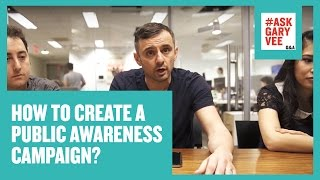 How to Create a Public Awareness Campaign?