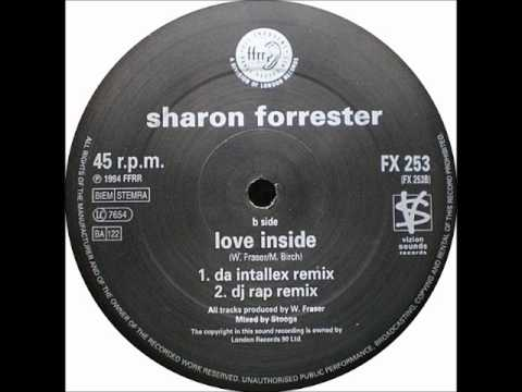 Sharon Forrester - Love Inside (Da Intalex Remix) [1994]