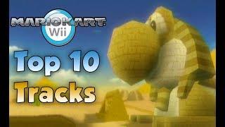 Top 10 Mario Kart Wii Tracks