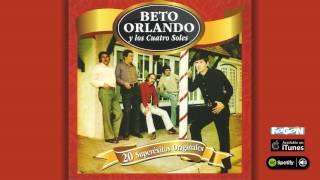 Beto Orlando Y Los Cuatro Soles. 20 Superexitos Originales. Full Album