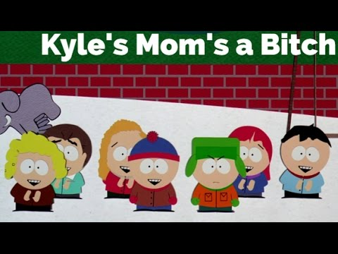 Kyle's mom is a bitch by south park