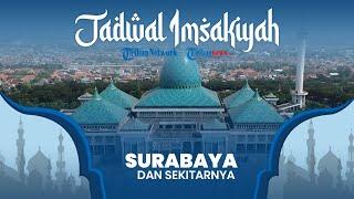 Jadwal Imsakiyah Ramadan 2021/1442 H Kemenag untuk Wilayah Surabaya Jawa Timur dan Sekitarnya