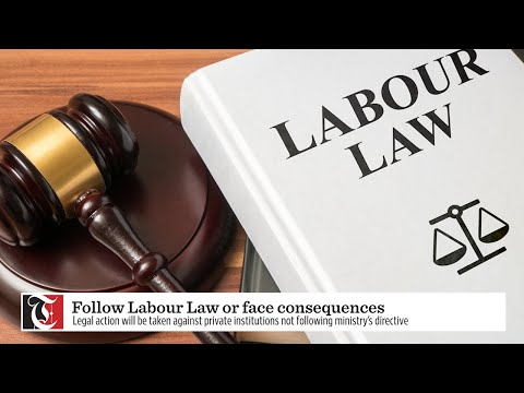 Follow Labour Law or face consequences