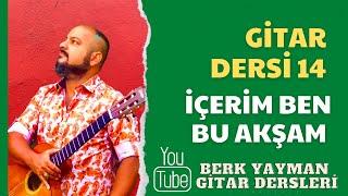 Gitar Dersi 14 Bu Akşam Duman Berk Yayman
