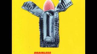 Brainless Wankers - Bereft Of Content