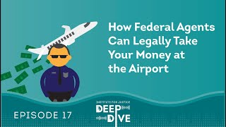 How Federal Agents Can Legally Take Your Money at the Airport