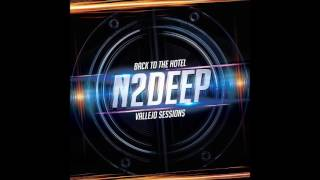 N2Deep   About My Pimpin' (Back To The Hotel Vallejo Sessions 2017)