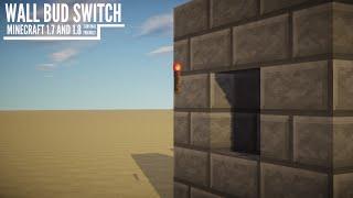 │1.7 & 1.8│ Minecraft Wall BUD Switch!
