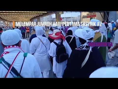 Melempar Jumroh Pada Hari Pertama Tasyrik 11 Zulhijjah 1440 H #2