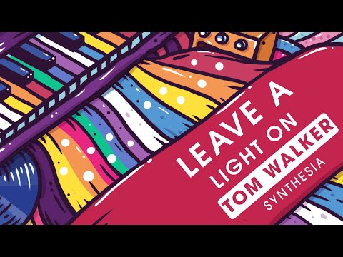 Tom Walker Leave A Light On Synthesia Piano Tutorial