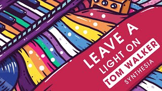 Tom Walker   Leave A Light On   Piano (synthesia)