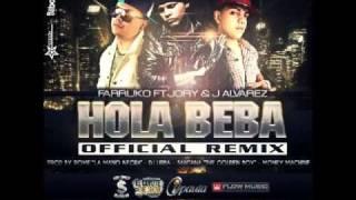 Hola Beba Remix-►Farruco Ft. Jory  J Alvarez◄ Reggeton 2011 (+letra)