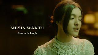 Mawar de Jongh Mesin Waktu Music...