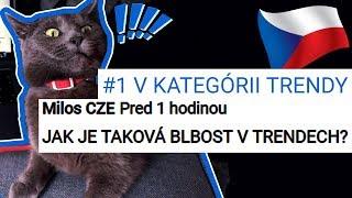 BOLA SOM #1 V ČESKÝCH TRENDOCH!!! - A česi ma nemajú radi