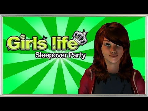 Girls Life: Sleepover Party