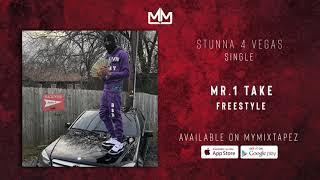 Stunna 4 Vegas   Mr. 1 Take Freestyle (Prod. Chophouze Jay)