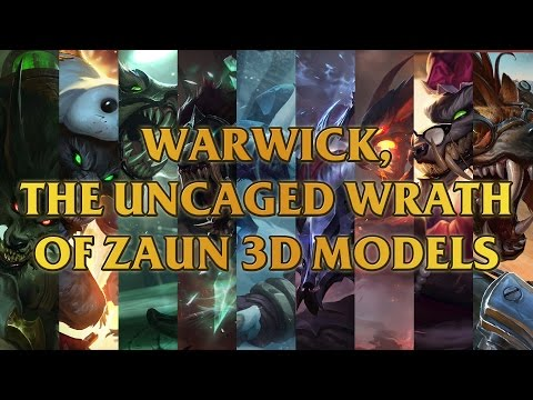 Warwick, The Uncaged Wrath Of Zaun 3D Models