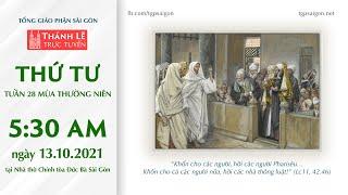 🔴Thánh Lễ Trực Tuyến | 5:30 | THỨ TƯ TUẦN 28 THƯỜNG NIÊN | NGÀY 13-10-2021 | NHÀ THỜ ĐỨC BÀ SÀI GÒN