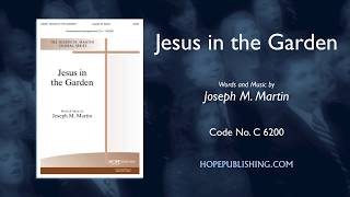 Jesus in the Garden - Joseph M Martin