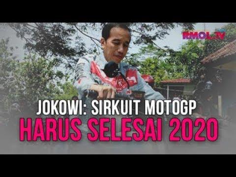 Jokowi: Sirkuit MotoGP Harus Selesai 2020