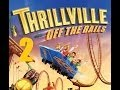 Thrillville Off The Rails Pt 2 No Commentary