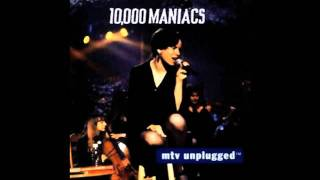 I'm Not the Man - 10,000 Maniacs