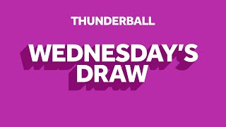 The National Lottery 'Thunderball' draw results from Wednesday 12th August 2020 Advert