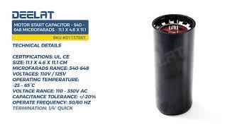 Motor Start Capacitor – 540 – 648 Microfarads - 11.1 x 4.6 x 11.1 cm
