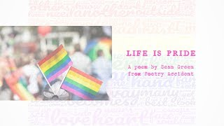 Life is Pride