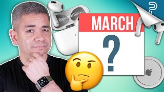 Apple's March Event & AirPods 3 are MISSING!