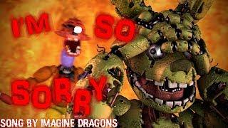 [FNAF/SFM] I'm So Sorry | Do Monsters Cry?