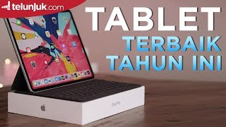 Powerful! 5 Rekomendasi Tablet Terbaik 2019 | Top Picks