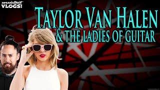 Taylor Van Halen & The Ladies of Guitar