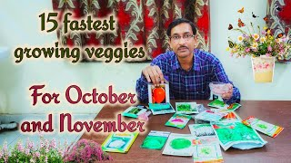 15 Fastest growing Veggies you can grow in October and November