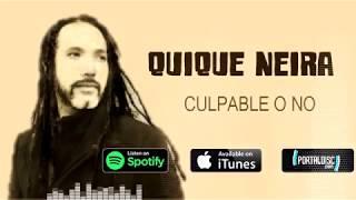 Quique Neira   Culpable O No (Audio Oficial)
