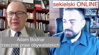 Sekielski ONLINE odc.2 – Adam Bodnar/rzecznik praw obywatelskich