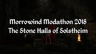 Morrowind Modathon 2018 - The Stone Halls of Solstheim