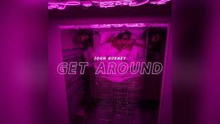 John Gurney Get Around