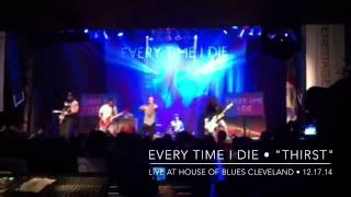 "Every Time I Die - ""Intro & Thirst"" - Live"