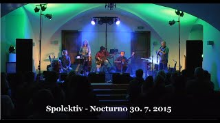 Video Spolektiv - Nocturno koncert, Prázdniny v Telči 30. 7. 2015