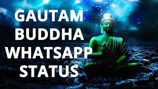 Gautam Buddha Whatsapp Status - Whatsapp Status Video Download - Buddha Quotes - Buddha - Buddhism