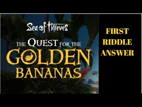 GOLD BANANA CLUE #1 ANSWER - SEA OF THIEVES